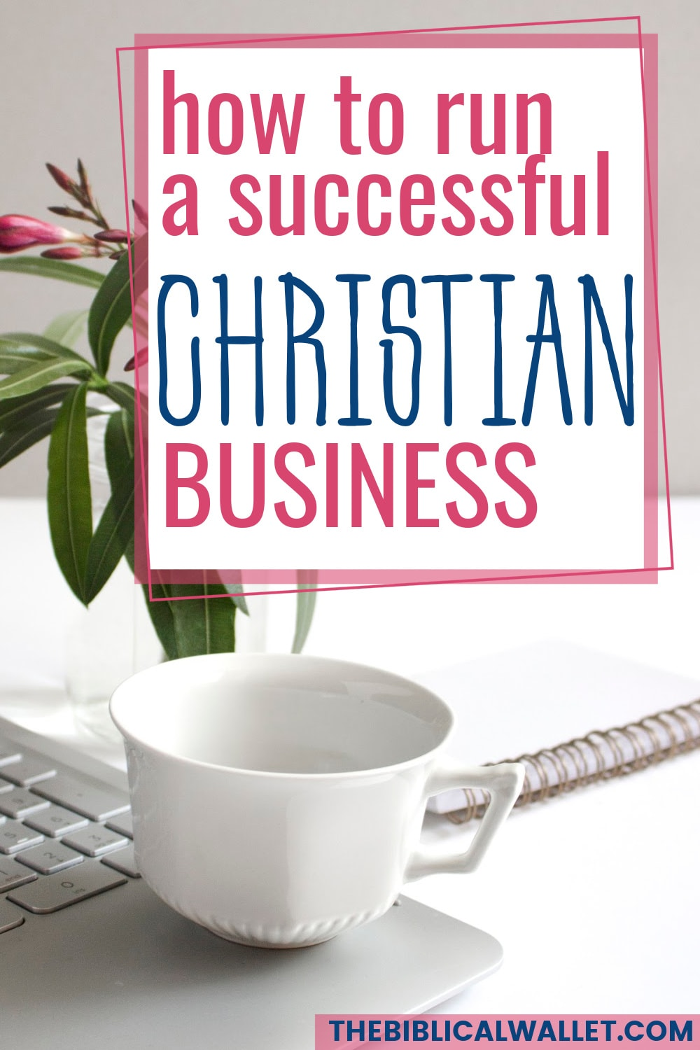 how to run a Christian business